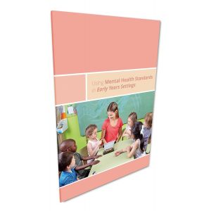 Using Mental Health Standards in Early Years Settings