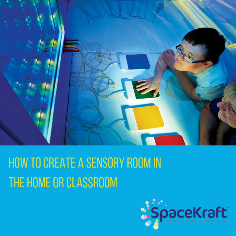 How to create a Sensory Room in the Home or Classroom